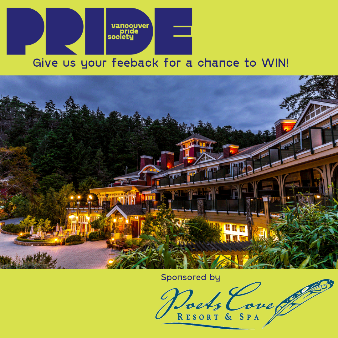 """The image shows the outside of a building at duck that is lit up by many lights. The area is filled with lush trees with a dark blue sky. Outside the image is the Vancouver Pride Society Logo with the words """"Give us your feedback for a chance to win"""" and the words """"Sponsored by Poets Cove Resort & Spa"""""""