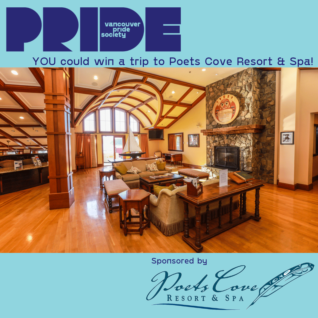 """The image shows the inside of a lobby which is filled with natural light from a large window. The room has wooden ceiling features on its white walls and wooden furniture. A large fireplace sits off to the side.. Outside the image is the Vancouver Pride Society Logo with the words """"You could win a trip to Poets Cove Resort & Spa"""" and the words """"Sponsored by Poets Cove Resort & Spa"""""""